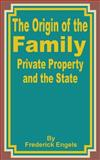The Origin of the Family, Private Property, and the State, Friedrich Engels, 0898754690