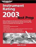 Instrument Rating Test Prep 2003, Charles L. Robertson and Jackie Spanitz, 1560274697