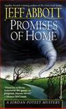 Promises of Home, Jeff Abbott, 0345394690
