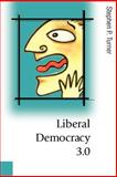 Liberal Democracy 3.0 : Civil Society in an Age of Experts, Turner, Stephen P., 0761954694