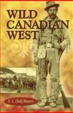 Wild Canadian West, E. C. Meyers, Ted Meyers, 0888394691