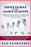 Little League to the Major Leagues, Rod Humphries, 1475984693