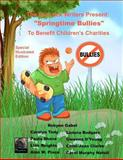 Springtime Bullies, Gwenna D'Young and Paula Shene, 1497384699