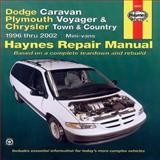 Dodge Caravan, Plymouth Voyager and Chrysler Town and Country, 1996 Thru 2002, John Harold Haynes and L. Alan LeDoux, 1563924692