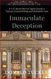Immaculate Deception, Donald Tucker, 1622874692