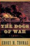 The Dogs of War 1861