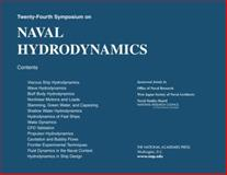 Twenty-Fourth Symposium on Naval Hydrodynamics, Office of Naval Research, West Japan Society of Naval Architects and National Research Council, 0309254701
