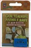 Our Teacher's Having a Baby, Eve Bunting, 0395604702