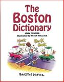 The Boston Dictionary, John Powers, 0971954704