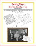 Family Maps of Benton County, Iowa, Deluxe Edition : With Homesteads, Roads, Waterways, Towns, Cemeteries, Railroads, and More, Boyd, Gregory A., 142031470X