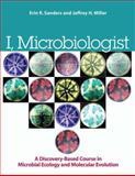 I, Microbiologist, Jeffrey H. Miller and Erin Sanders-Lorenz, 1555814700