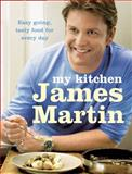 My Kitchen, James Martin, 0007294700
