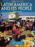 Latin America and Its People, Bishop, Leslee J. and Martin, Cheryl E., 0205054706