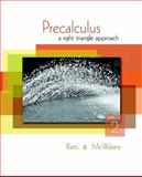 Precalculus : A Right Triangle Approach, Ratti, J. S. and McWaters, Marcus S., 0321644700