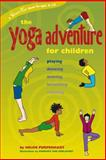 The Yoga Adventure for Children, Helen Purperhart, 0897934709