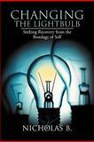 Changing the Lightbulb, Nicholas B., 1477144706