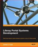 Liferay Portal 5. 2 Systems Development, Yuan, Jonas X., 1847194702