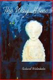The Way Home, Richard Widerkehr, 1935514709