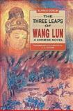 The Three Leaps of Wang Lun, Döblin, Alfred, 9622014704