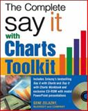 The Say It with Charts Complete Toolkit, Zelazny, Gene, 0071474706
