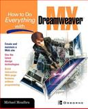 How to Do Everything with Dreamweaver® MX, Meadhra, Michael, 0072224703