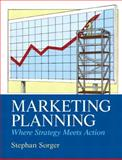 Marketing Planning, Sorger, Stephan, 0132544709