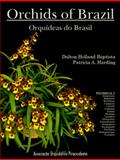 Orchids of Brazil : Oncidiinae - Part 1, Baptista, Dalton Holland and Harding, Patricia A., 0983674701