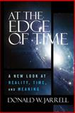 At the Edge of Time, Donald Jarrell, 1484824709