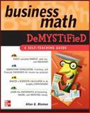 Business Math Demystified, Bluman, Allan G., 0071464700
