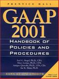 GAAP Handbook of Policies and Procedures, Siegel, Joel G. and Shim, Jae K., 0130314706