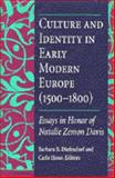 Culture and Identity in Early Modern Europe (1500-1800) : Essays in Honor of Natalie Zemon Davis, , 0472104705