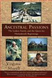 Ancestral Passions, Virginia Morell, 0684824701