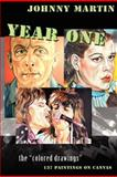 Year One / the Colored Drawings, Johnny Martin, 1480234702