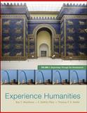 Experience Humanities : Beginnings Through the Renaissance, Matthews, Roy T. and Platt, F. DeWitt, 0077494709
