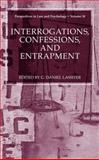 Interrogations, Confessions, and Entrapment, , 0306484706