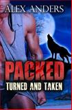 Turned and Taken (Packed 1 And 2), Alex Anders, 1499134703