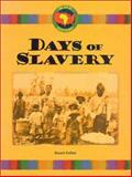 Days of Slavery, Stuart A. Kallen, 1577654706