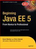 Beginning Java EE 5, Kevin Mukhar and Chris Zelenak, 1590594703