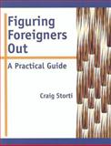 Figuring Foreigners Out, Craig Storti, 1877864706