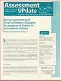 Assessment Update November-December 2007 Vol. 19, No. 6 : Progress, Trends, and Practices in Higher Education, , 0470274700