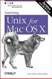 Learning UNIX for Mac OS X, Taylor, Dave and Peek, Jerry, 0596004702