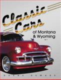 Classic Cars of Montana and Wyoming, Duane Demars, 0979164702