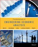 Fundamentals of Engineering Economic Analysis, White, John A. and Grasman, Kellie S., 1118414705