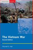 The Vietnam War, Hall, Mitchell K., 1405824700