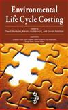 Environmental Life Cycle Costing, Lichtenvort, Kerstin and Hunkeler, David, 1420054708