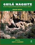 Guila Naquitz : Archaic Foraging and Early Agriculture in Oaxaca, Mexico, Updated Edition, , 1598744704