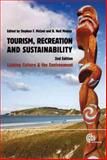 Tourism, Recreation and Sustainability : Linking Culture and the Environment, , 1845934709