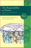 The Responsibility to Protect : Ethical and Theological Reflections: Forming the Ecumenical Mind and Addressing Ethical Dilemmas on Prevention and Protection of People in Peril, Geneva, 21-23 April 2005, Asfaw, Semegnish, 2825414700