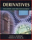 Derivatives : Valuation and Risk Management, Dubofsky, David A. and Miller, Thomas W., 0195114701