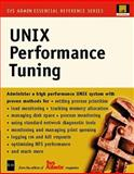 UNIX Performance Tuning, Editors of Sys Admin, 0879304707